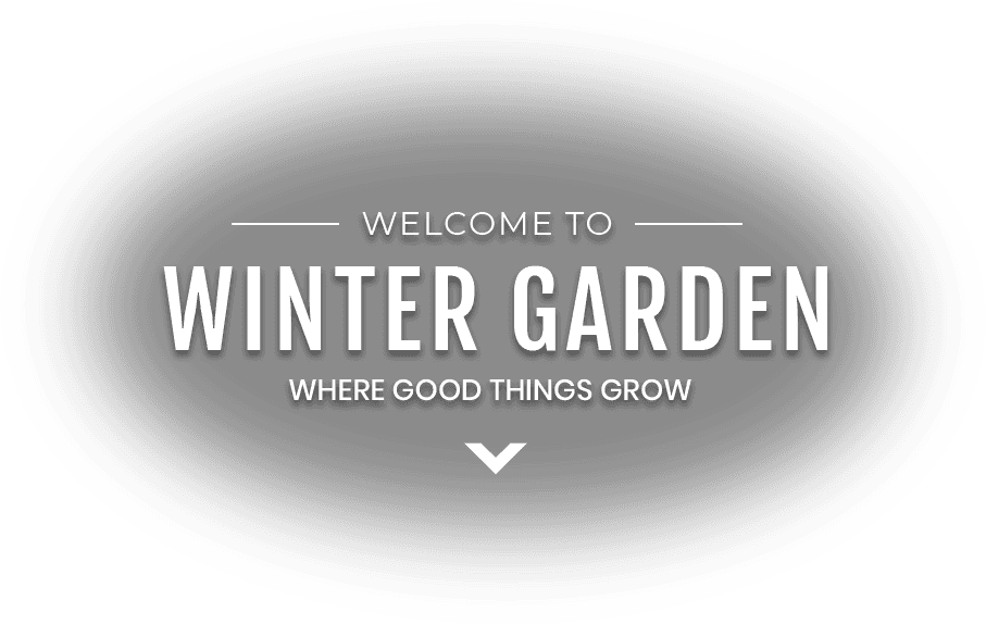 Welcome to Winter Garden